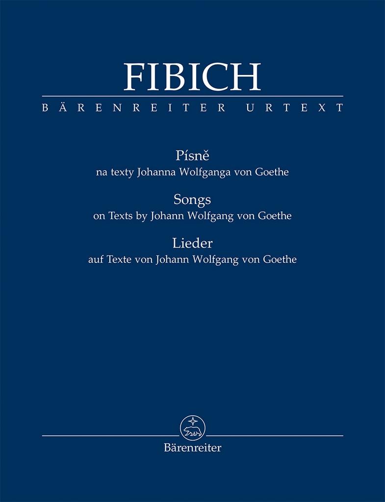 Zdeněk Fibich | Písně na slova Johanna Wolfganga von Goethe | noty