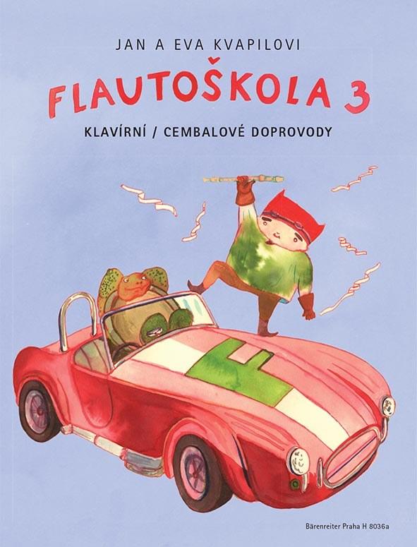 FLAUTOŠKOLA 3 - KLAVÍRNÍ / CEMBALOVÉ DOPROVODY | JAN KVAPIL | EVA KVAPILOVÁ