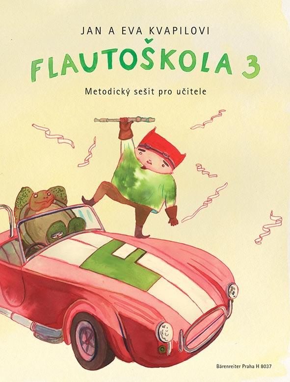 FLAUTOŠKOLA 3 - METODIKA | JAN KVAPIL | EVA KVAPILOVÁ