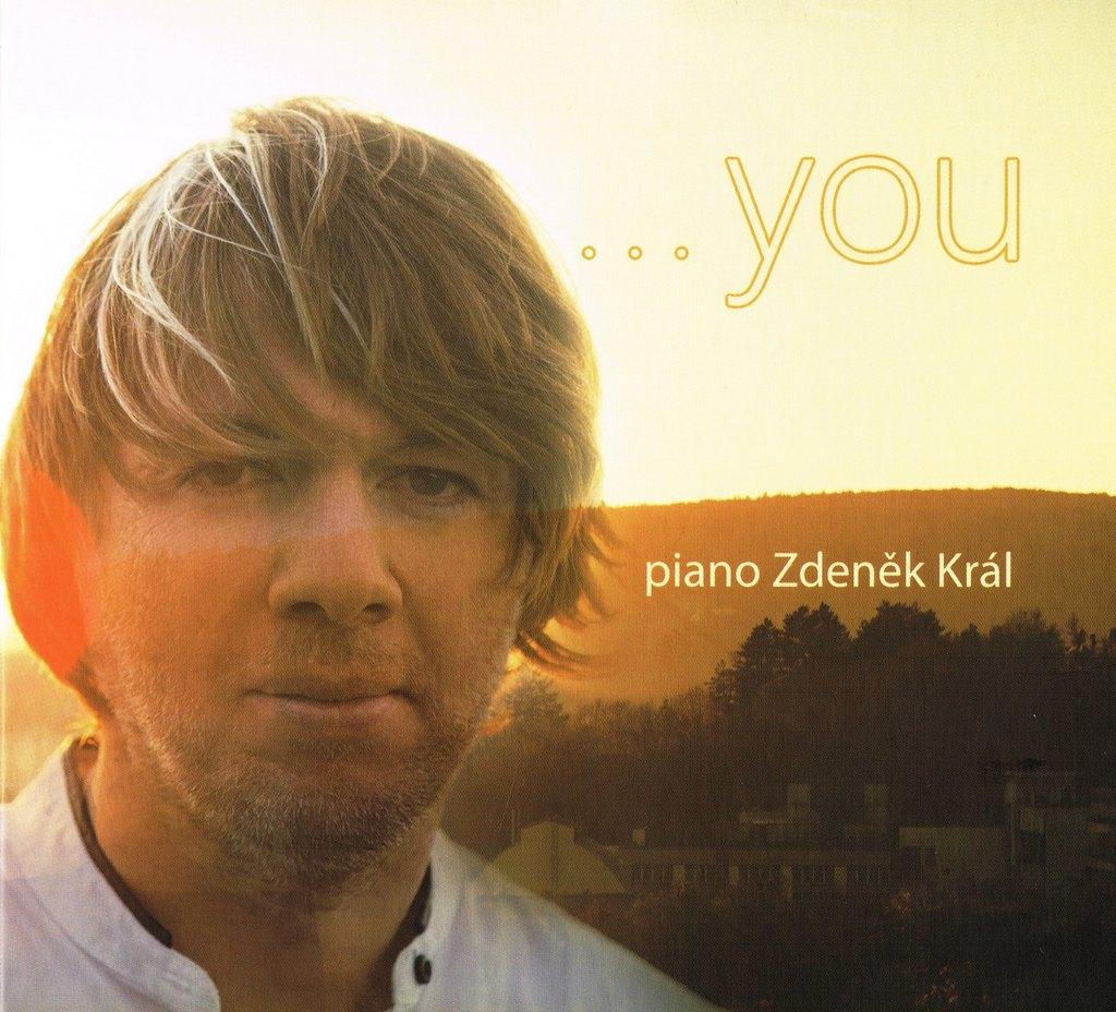 Zdeněk Král | . . . you | Autorské CD